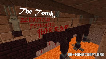 Скачать The Tomb of Eldritch Psychic Horror для Minecraft