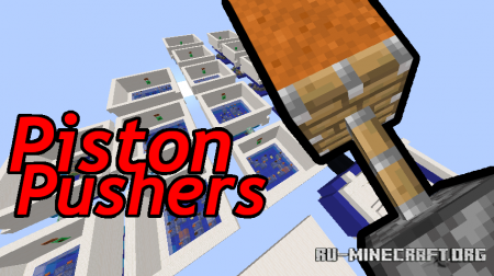 Скачать Piston Pushers для Minecraft