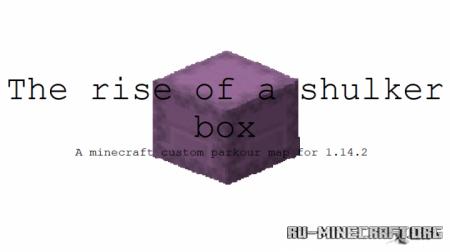 Скачать The Rise of a Shulker Box для Minecraft
