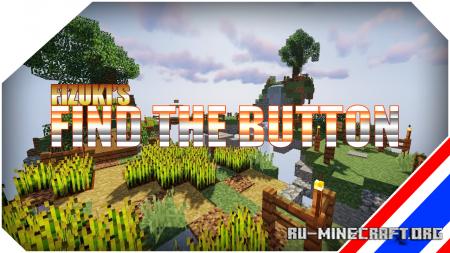Скачать Fizuki's Find The Button для Minecraft