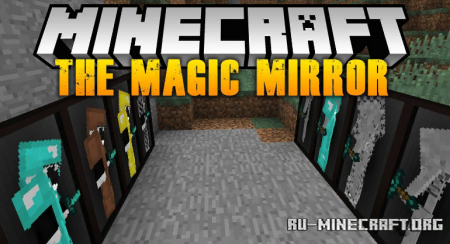 Скачать The Magic Mirror для Minecraft 1.12.2