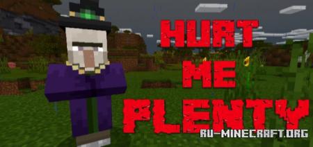 Скачать Hurt Me Plenty для Minecraft PE 1.13