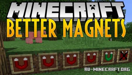Скачать Better Magnets для Minecraft 1.12.2