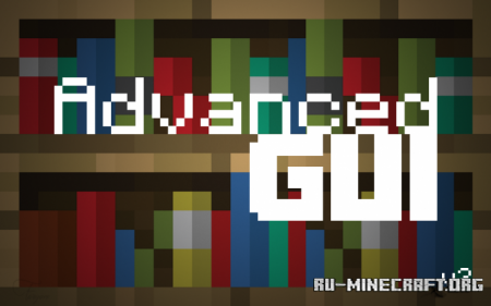 Скачать Advanced GUI [16x] для Minecraft 1.14