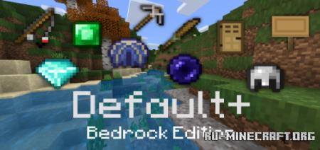 Скачать Default Plus [16x] для Minecraft PE 1.13