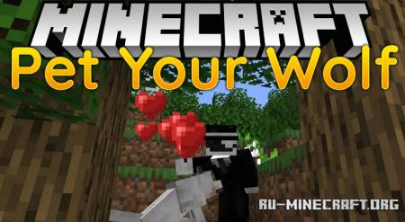Скачать Pet Your Wolf для Minecraft 1.14.4