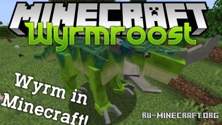 Скачать Wyrmroost для Minecraft 1.14.4