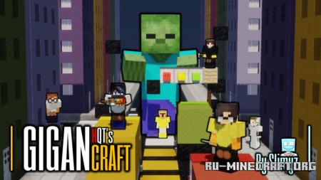 Скачать Gigancraft для Minecraft