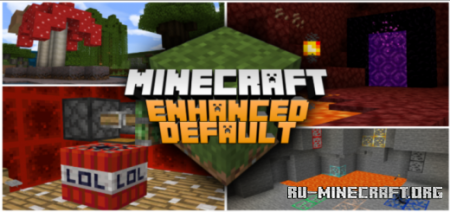 Скачать Enhanced Default [16x16] для Minecraft PE 1.13