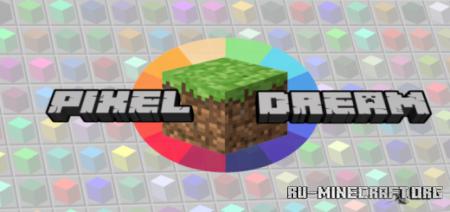 Скачать PixelDream – Add Colors to Your World для Minecraft PE 1.14