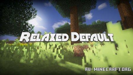 Скачать Relaxed Default [32x] для Minecraft 1.14