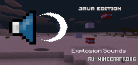 Скачать Java Explosion Sounds для Minecraft PE 1.14