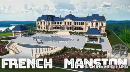 Скачать French Mansion для Minecraft