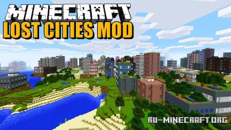 Скачать The Lost Cities для Minecraft 1.14.4