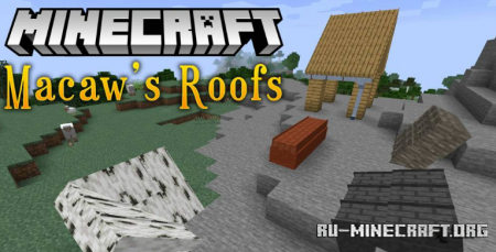 Скачать Macaws Roofs для Minecraft 1.15.1