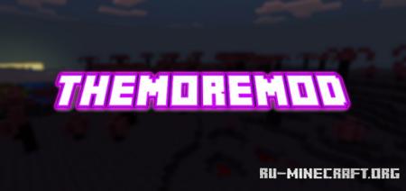 Скачать TheMoreMod для Minecraft PE 1.14