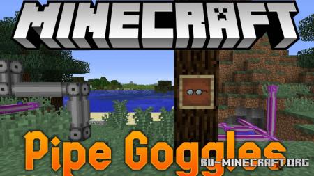 Скачать Pipe Goggles для Minecraft 1.14.4
