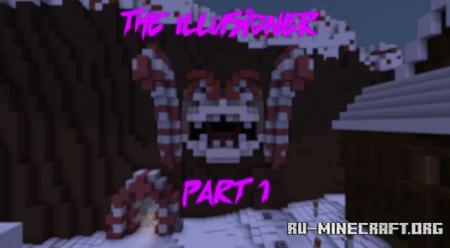 Скачать The Illusioner Part 1 для Minecraft