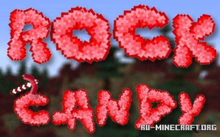 Скачать Rock Candy для Minecraft 1.15.2
