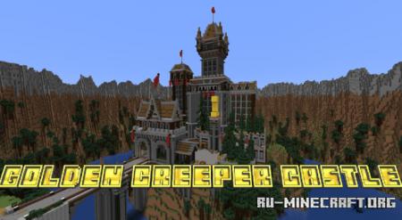 Скачать Golden Creeper Castle для Minecraft