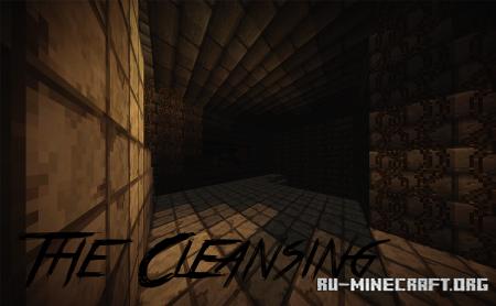 Скачать The Cleansing для Minecraft