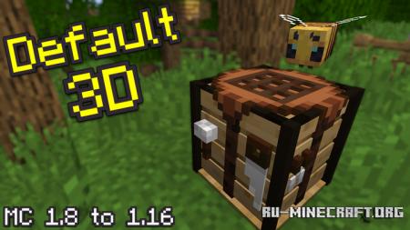Скачать Default 3D [16x] для Minecraft 1.15