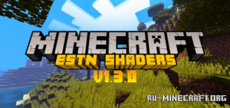 Скачать ESTN Shaders для Minecraft PE 1.13