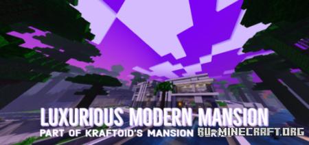 Скачать Luxurious Modern Mansion для Minecraft PE