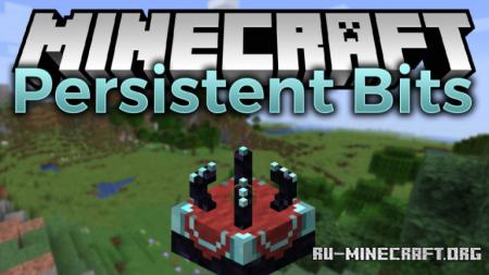 Скачать Persistent Bits для Minecraft 1.15.2