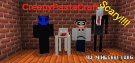 Скачать CreepyPastaCraft для Minecraft PE 1.16