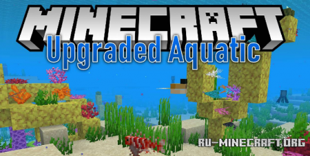 Скачать Upgrade Aquatic для Minecraft 1.15.2
