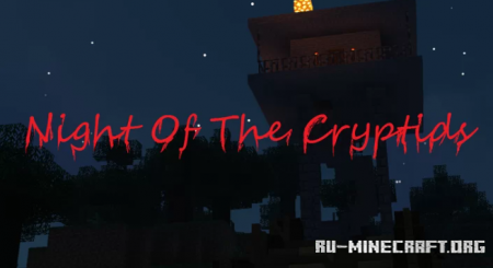 Скачать Night Of The Cryptids Beta для Minecraft