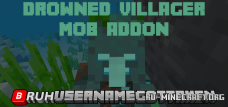Скачать Drowned Villager – Mob для Minecraft PE 1.16