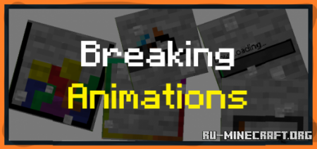 Скачать Breaking Animations для Minecraft PE 1.14