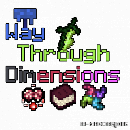 Скачать Way Through Dimension для Minecraft 1.12.2
