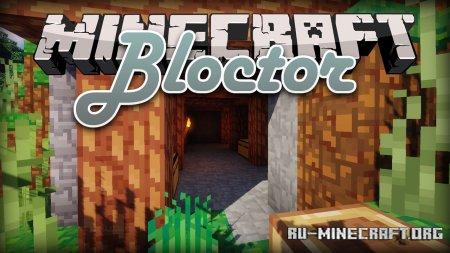 Скачать Bloctor [16x] для Minecraft 1.15