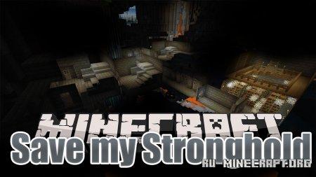 Скачать Save My Stronghold для Minecraft 1.15.2