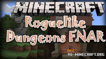 Скачать Roguelike Dungeons FNAR Edition для Minecraft 1.12.2