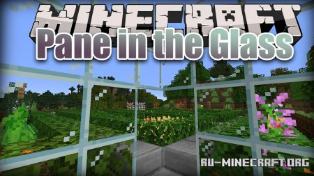Скачать Pane in the Glass для Minecraft 1.15.2
