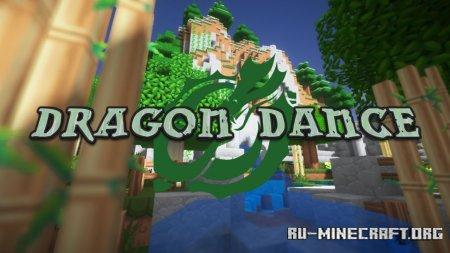 Скачать Dragon Dance [64x] для Minecraft 1.15