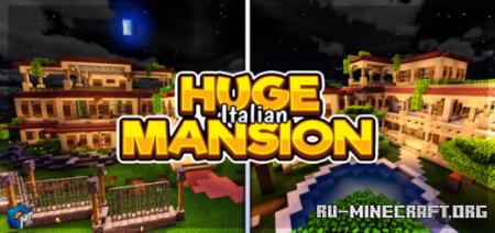 Скачать Huge Italian MANSION для Minecraft PE