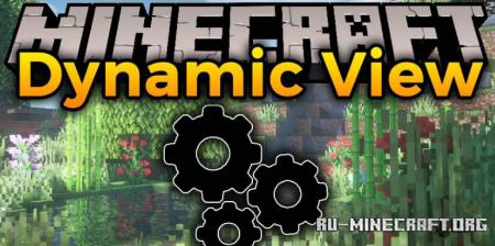 Скачать Dynamic View для Minecraft 1.15.2