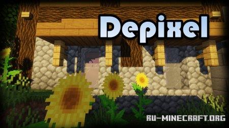 Скачать Depixel [32x] для Minecraft 1.16