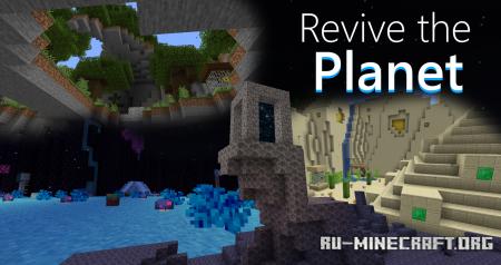 Скачать Revive the Planet для Minecraft