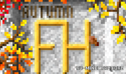 Скачать Autumn Pack by Fox_Homeless для Minecraft 1.15
