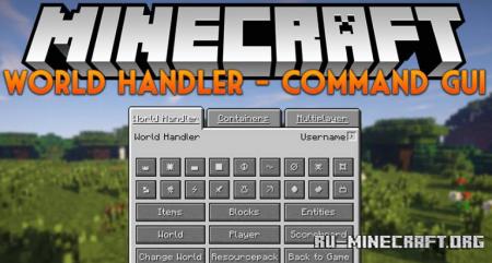 Скачать World Handler – Command GUI для Minecraft 1.16.1