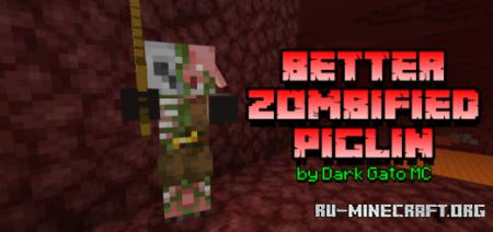 Скачать Better Zombified Piglin для Minecraft PE 1.16