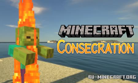 Скачать Consecration для Minecraft 1.16.1