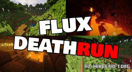 Скачать Flux Deathrun для Minecraft