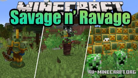 Скачать Savage and Ravage для Minecraft 1.16.1